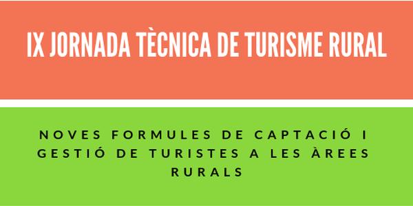 IX JORNADA TÈCNICA DE TURISME RURAL